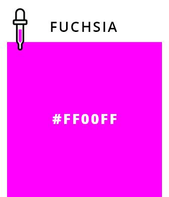 Fuchsia   #FF00FF