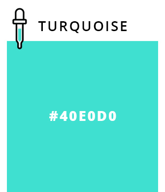 Turquoise - #40E0D0